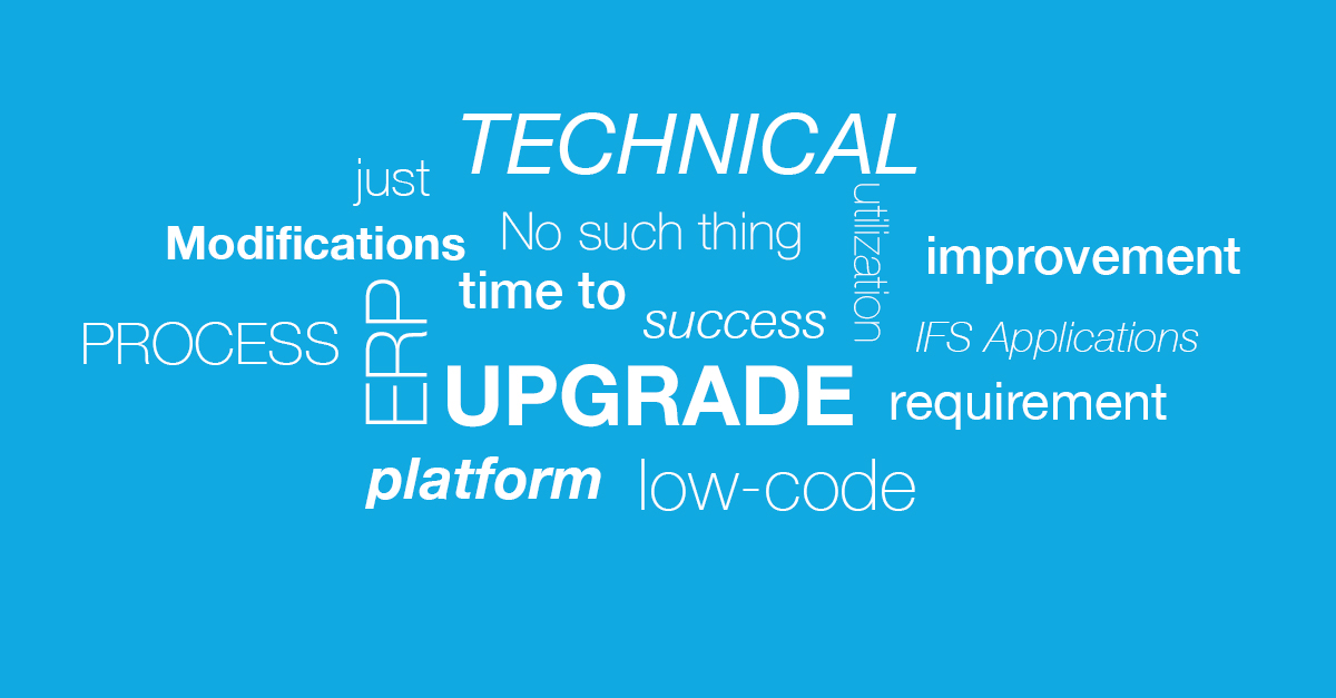 Words in formation about ERP and technical upgrade